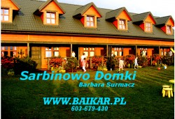 Sarbinowo Domki  BAIKAR Barbara Surmacz - Sarbinowo noclegi